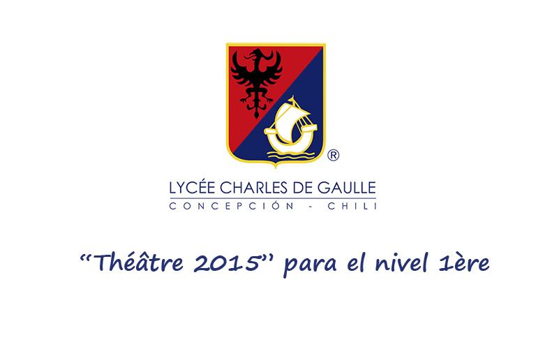 """""""Théâtre 2015"""" para el nivel 1ère"""