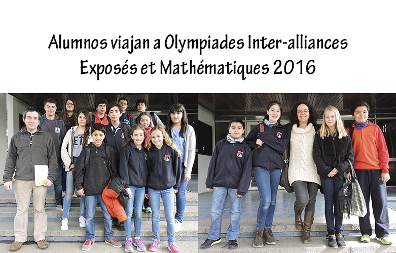 Alumnos viajan a  Olympiades Inter-alliances Exposés et  Mathématiques 2016