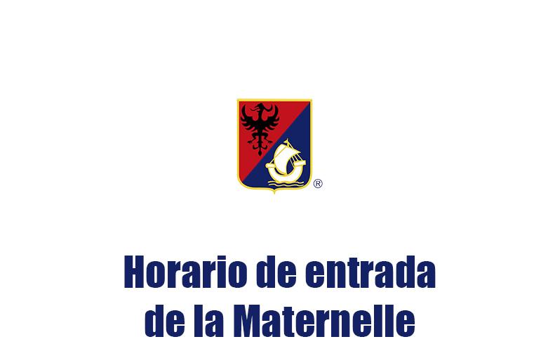 Horario de entrada de la Maternelle